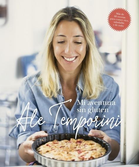 Mi Aventura Sin Gluten - Alejandra Temporini