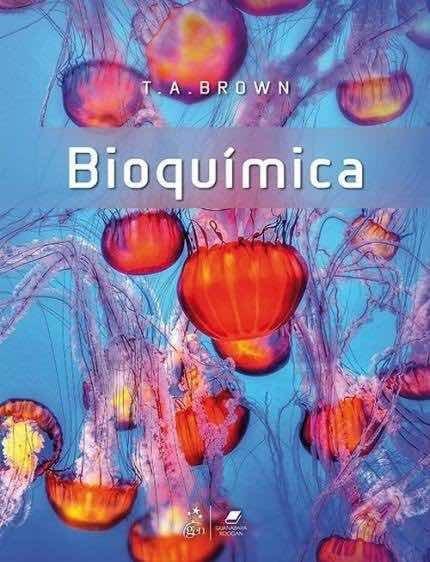 T. A. Brown: Bioquímica