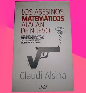 Los Asesinos Matemáticos Atacan De Nuevo Claudi Alsina