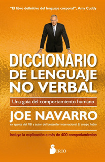 Diccionario Lenguaje No Verbal - Joe Navarro - Sirio Libro