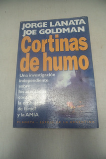 Cortinas De Humo. Jorge Lanata Joe Goldman.