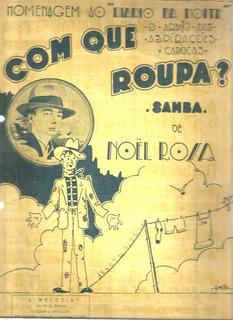 Partitura 1931 - Com Que Roupa ? - Noel Rosa
