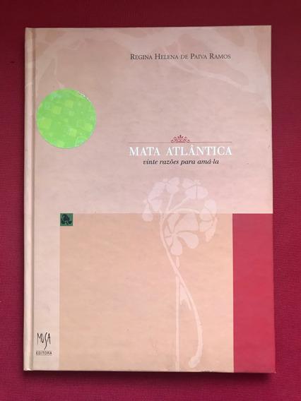 Livro - Mata Atlântica: Vinte Razões Para Amá-la - Capa Dura