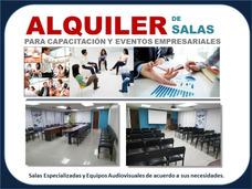 Alquiler De Salon Para Capacitacion Y Eventos