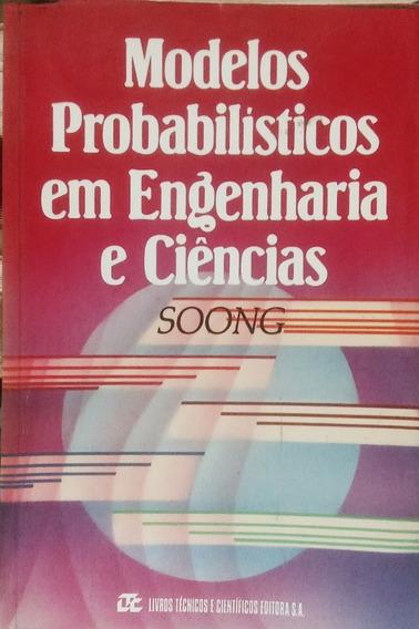 Modelos Probabilísticos Em Engenharia E Ciências Soong 1986