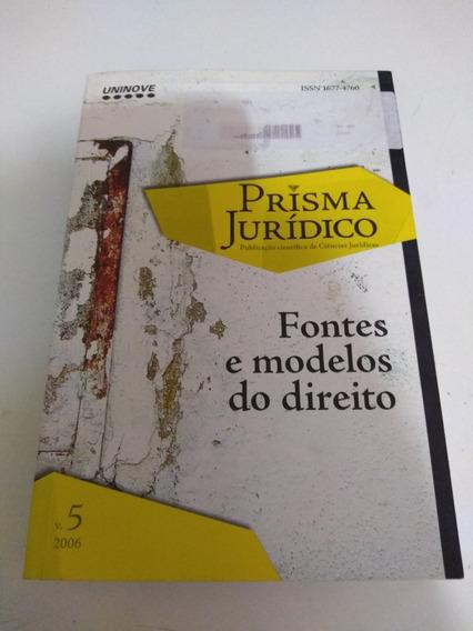 Prisma Jurídico Fontes E Modelos Do Direito