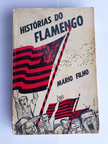 Livro Histórias Do Flamengo De Mário Filho 1966