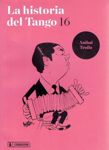 La Historia Del Tango N° 16