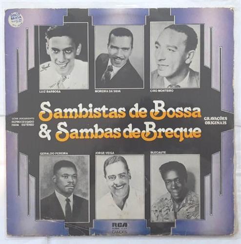 Lp - Sambistas De Bossa & Sambas De Breque - Colecionável