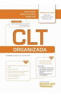 Clt Organizada Rt 8ª Ed. Leone Pereira Revista Dos Tribunais
