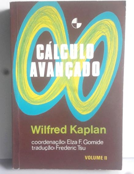 Livro Cálculo Avançado Vol 2 - Wilfred Kaplan