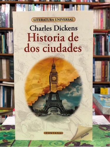 Historia De Dos Ciudades - Charles Dickens - Fontana