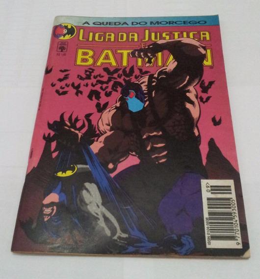 Hq Liga Da Justiça E Batman Nº 9 - A Queda Do Morcego