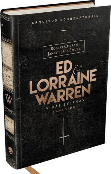 Ed E Lorraine Warren - Vidas Eternas - Darkside