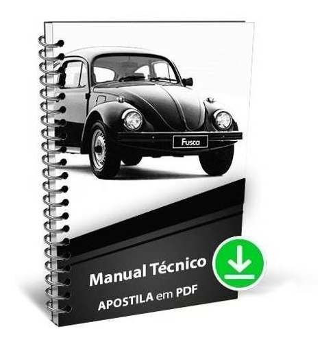 Manual Serviço Reparação Volkswagen Fusca Conheça Seu Vw