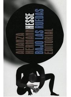 Bajo Las Ruedas Hermann Hesse Editorial Alianza Nuevo