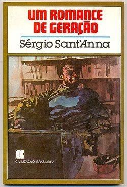 Livro - Um Romance De Geração - Sérgio Sant