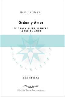 Bert Hellinger - Orden Y Amor - Editorial Alma Lepik