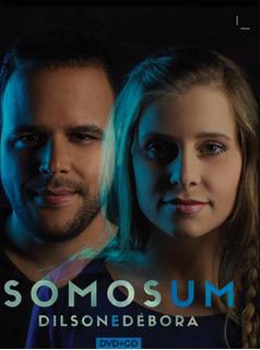 Dilson & Débora - Somos Um - Dvd + Cd - Digipack