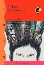 Mujeres De La Historia - Rendon, Abásolo, Murzi