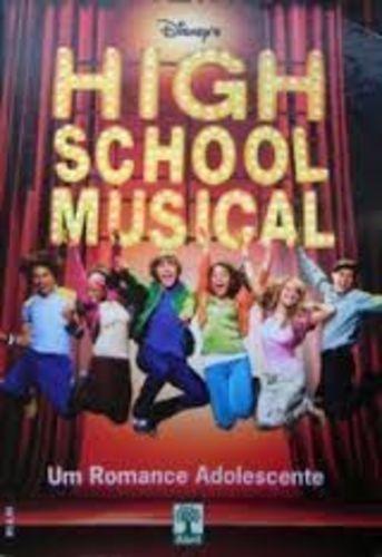 Livro High School Musical - Um Romance Adolescente Disney