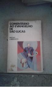Comentário Ao Evangelho De São Lucas Boccali Lancellotti