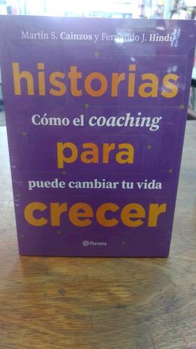 Imagen 1 de 2 de Historias Para Crecer Como El Coaching Puede Cambiar Tu Vida