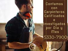 Te Ofrecemos Carpinteros Fijos Y Temporales. 5330-7900