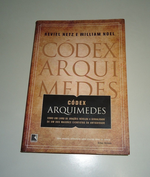 Livro: Códex Arquimedes - Reviel Netz E William Noel