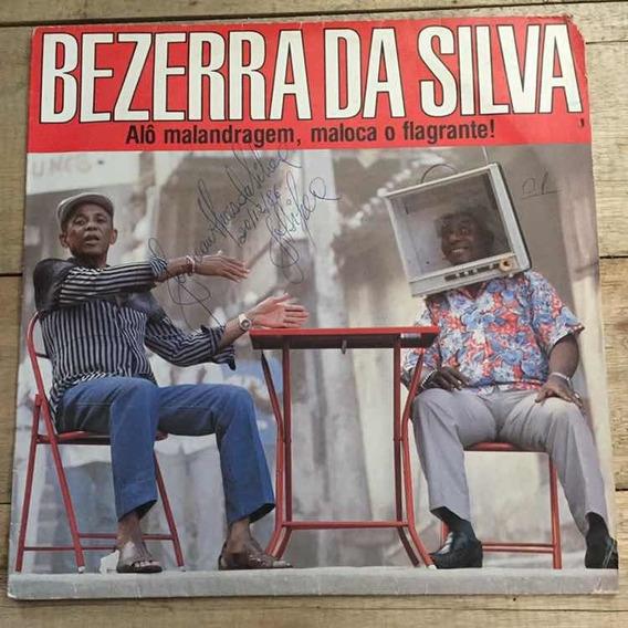 Lp Bezerra Da Silva Alô Malandragem, Maloca O Flagrante 1986