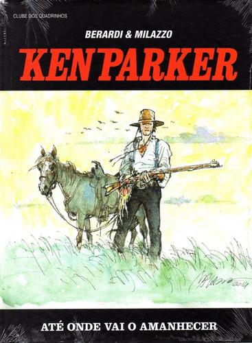 Ken Parker Ate Onde Vai O Amanhecer Cluq Bonellihq S20