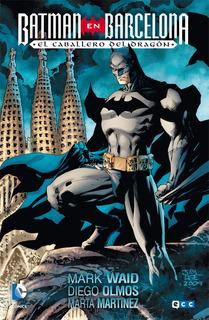 Ecc España - Batman En Barcelona - El Caballero Dragon