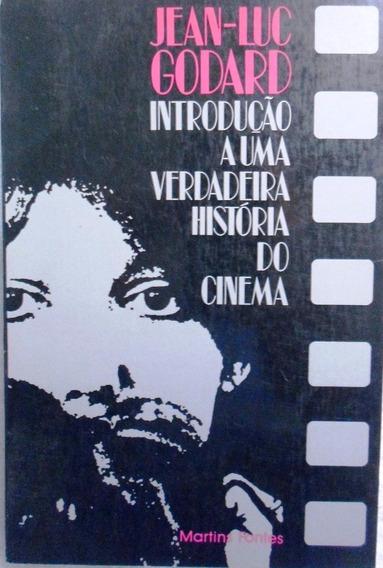 Livro Introdução A Uma Verdadeira História Do Cinema