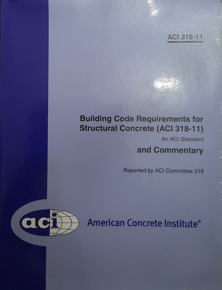 Aci 318-11 - Building Code Requirements For Structural Concr
