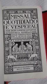 Missal Quotidiano E Vesperal Lefebvre1960-leia Descrição