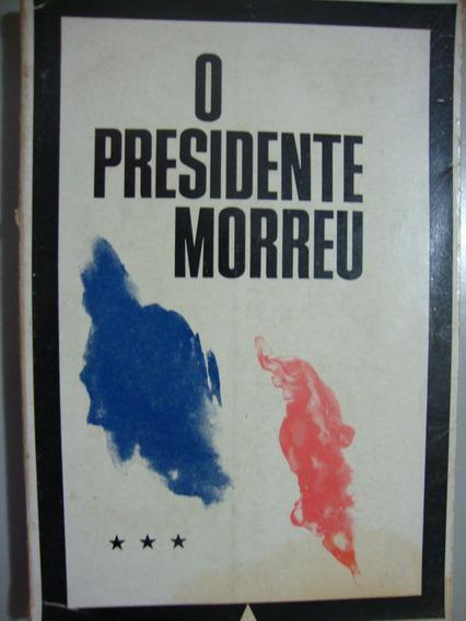 Livro - O Presidente Morreu - Tradução Maria Bittencourt