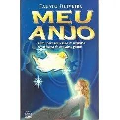 Fausto Oliveira Meu Anjo Editora Seame 1996