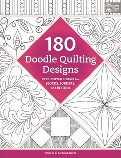 Book : 180 Doodle Quilting Designs: Free-motion Ideas For...