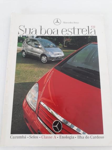 Revista Mercedes Benz Sua Boa Estrela Classe A 190 Classe C