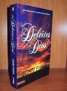 Los Deleites De Dios - John Piper