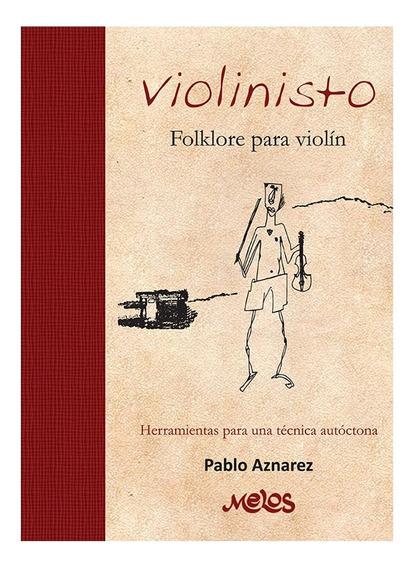 Libro Album Violinisto Folklore Para Violín Pablo Aznarez
