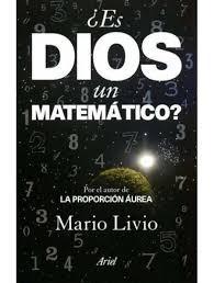 ¿es Dios Un Matematico?