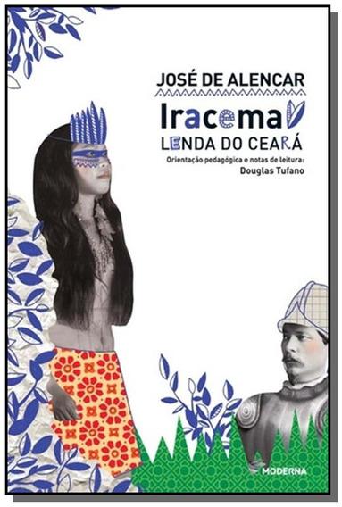 Iracema: Lenda Do Ceara - Colecao Travessias