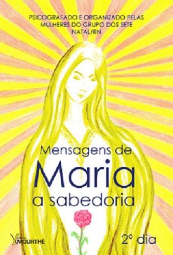 Mensagens De Maria - A Sabedoria