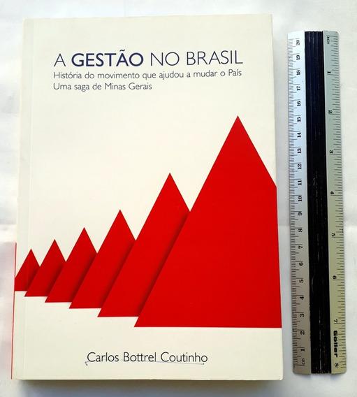 A Gestão No Brasil Carlos Bottrel Coutinho Minas Gerais
