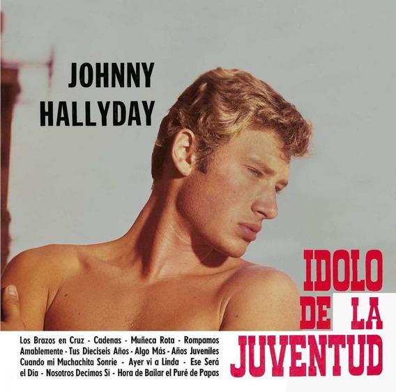Vinilo : Johnny Hallyday - El Idolo De La Juventud (cana...