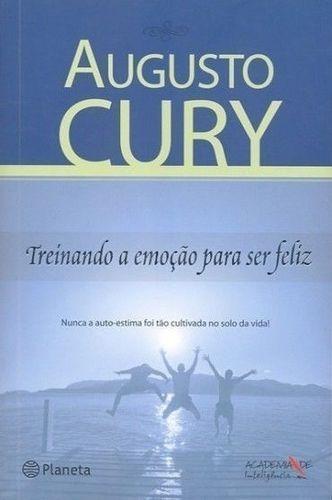 Livro Treinando A Emoção Para Ser Feliz Augusto Cury