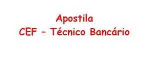 Apostila Cef - Técnico Bancário