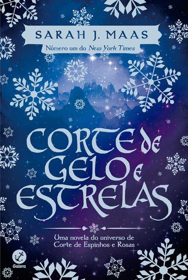 Corte De Gelo E Estrelas - Sarah J. Maas