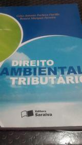 Direito Ambiental Tributário - Celso Fiorillo E Renato M. Fe